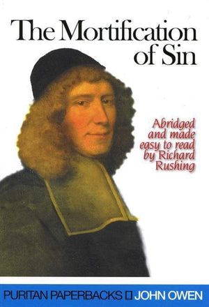 9780851518671-PPB The Mortification of Sin-Owen, John