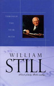 9780851519418-Through the Year With William Still: A Book of Daily Bible Readings-Still, William