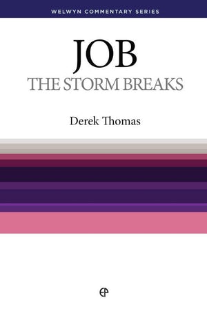 WCS Job: The Storm Breaks by Thomas, Derek (9780852343364) Reformers Bookshop