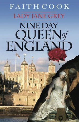 9780852346136-Nine Day Queen of England Lady Jane Grey-Cook, Faith