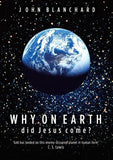 9780852347065-Why on Earth did Jesus Come-Blanchard, John