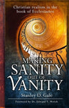 9780852347454-Making Sanity out of Vanity: Christian Realism in the Book of Ecclesiastes-Gale, Stanley D.