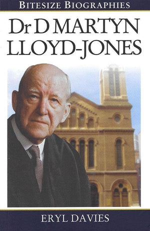 9780852347607-Bitesize Biographies: Martyn Lloyd-Jones-Davies, Eryl