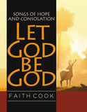 9780852348505-Let God Be God: Songs of Hope and Consolation-Cook, Faith