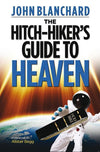9780852349380-Hitch-Hikers Guide to Heaven, The-Blanchard, John