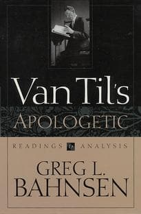 Van Til's Apologetic: Readings and Analysis