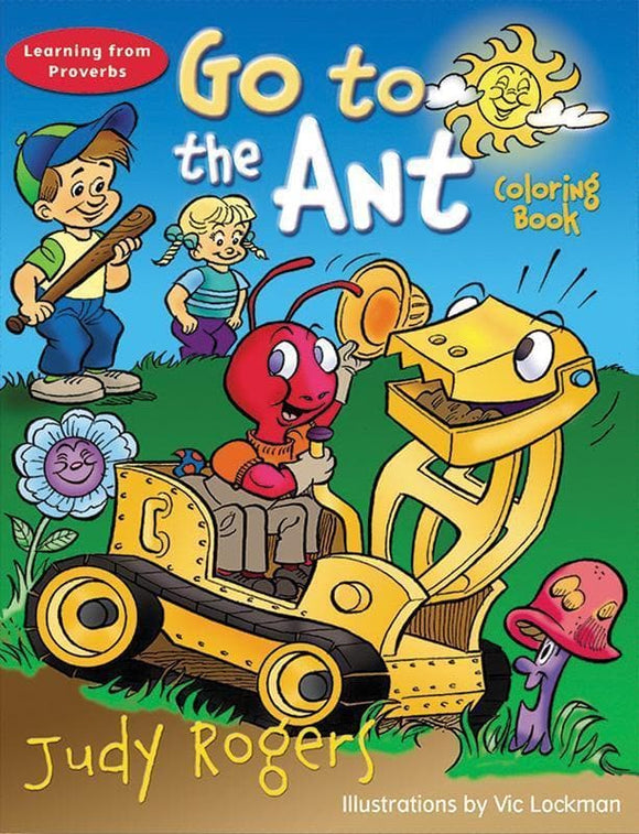 9780875525662-Go to the Ant Coloring Book-Rogers, Judy