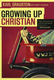 9780875526119-Growing Up Christian-Graustein, Karl