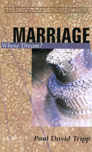 9780875526751-RCL Marriage: Whose Dream-Tripp, Paul David