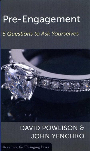 9780875526799-RCL Pre-Engagement: 5 Questions to Ask Yourselves-Yenchko, John; Powlison, David