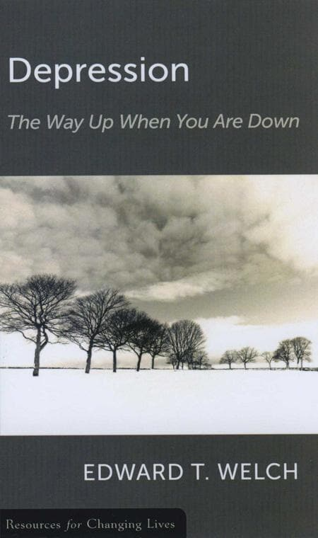 9780875526829-RCL Depression: The Way Up When You Are Down-Welch, Edward T.