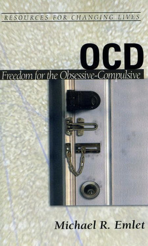 9780875526980-RCL OCD: Freedom for the Obsessive-Compulsive-Emlet, Michael R.