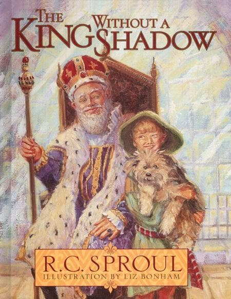 9780875527000-King Without a Shadow, The-Sproul, R. C.