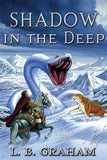 9780875527222-Shadow in the Deep: The Binding of the Blade Book 3-Graham, L.B.