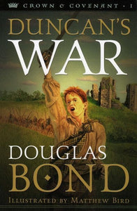 9780875527420-Duncan's War: Crown & Covenant Book 1-Bond, Douglas