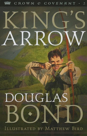 9780875527437-King's Arrow: Crown & Covenant Book 2-Bond, Douglas