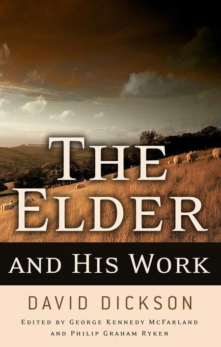 9780875528861-Elder and His Work, The-Dickson, David