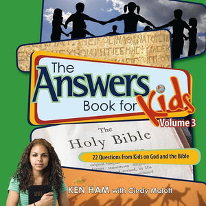9780890515259-Answers Book for Kids Volume 3: 22 Questions from Kids on God and the Bible-Ham, Ken; Malott, Cindy