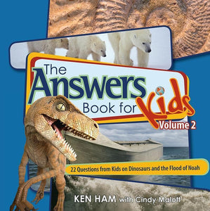 9780890515273-Answers Book for Kids Volume 2: 22 Questions from Kids on Dinosaurs and the Flood of Noah-Ham, Ken; Malott, Cindy
