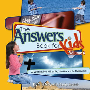 9780890515280-Answers Book for Kids Volume 4: 22 Questions from Kids on Sin, Salvation and the Christian Life-Ham, Ken; Malott, Cindy