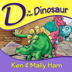 9780890516423-D is for Dinosaur: Noah's Ark and the Genesis Flood-Ham, Ken; Ham, Mally