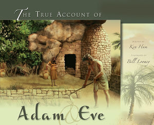 9780890516706-True Account of Adam and Eve, The-Ham, Ken