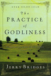 9780891099413-Practice of Godliness, The-Bridges, Jerry