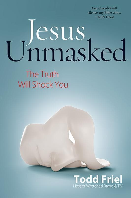 9780892217267-Jesus Unmasked: The Truth Will Shock You-Friel, Todd