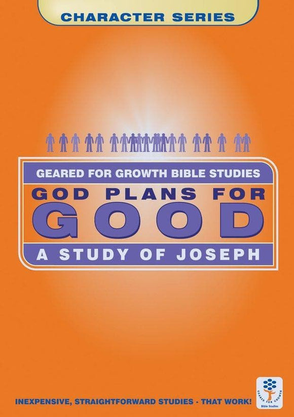 God Plans for Good: A Study of Joseph