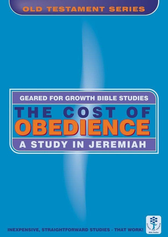The Cost of Obedience: A Study in Jeremiah