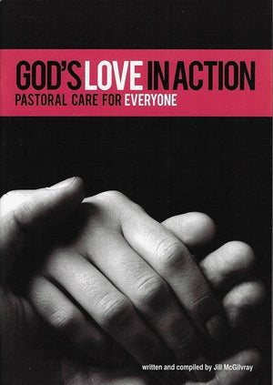 9780908284849-God's Love in Action: Pastoral Care for Everyone-McGilvray, Jill
