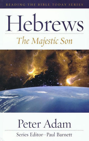 9780949108128-RTBT Hebrews: The Majestic Son-Adam, Peter