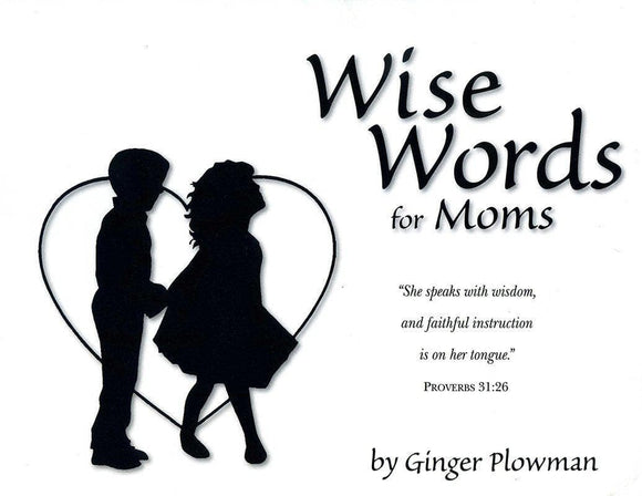 9780966378665-Wise Words for Moms-Hubbard, Ginger