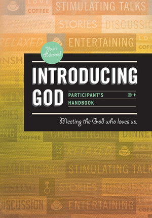 Introducing God Participant's Handbook: Meeting the God who Loves Us by Steele, Dominic (9780980390247) Reformers Bookshop