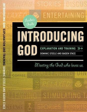 Introducing God Course Training DVD: Meeting the God who loves us by Steele, Dominic (9780980390254) Reformers Bookshop