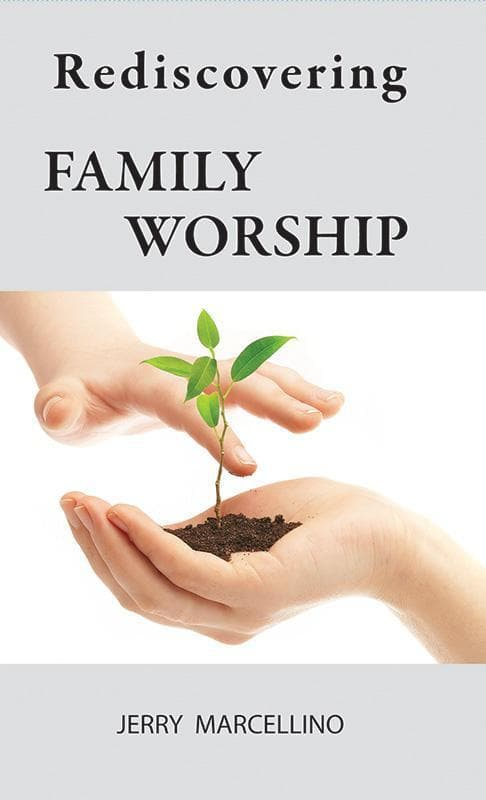 9780982438756-Rediscovering Family Worship-Marcellino, Jerry