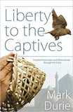 Liberty to the Captives: Freedom from Islam and Dhimmitude through the Cross