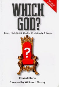Which God: Jesus, Holy Spirit, God in Christianity and Islam