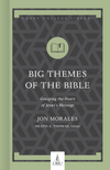 Big Themes of the Bible