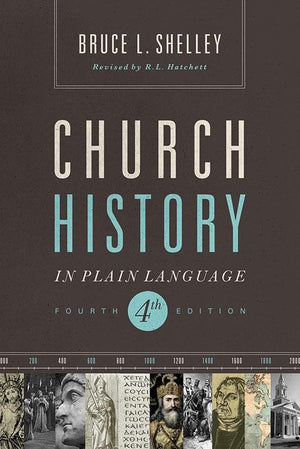 9781401676315-Church History in Plain Language (Fourth Edition)-Shelley, Bruce L.