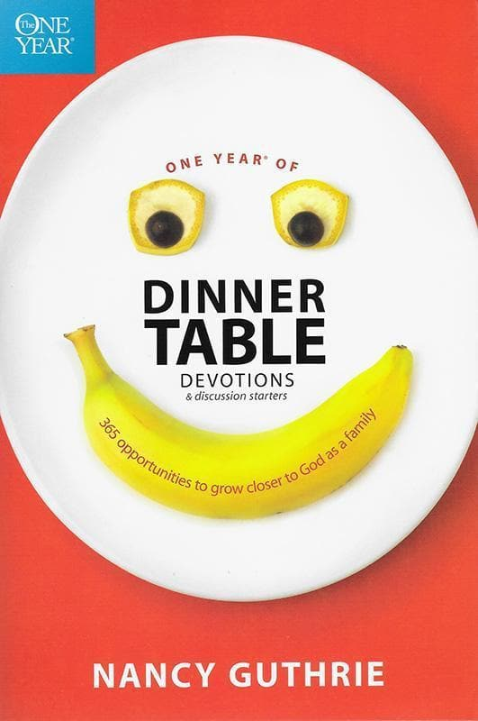 9781414318950-One Year of Dinner Table Devotions and Discussion Starters: 365 Opportunities to Grow Closer to God as a Family-Guthrie, Nancy