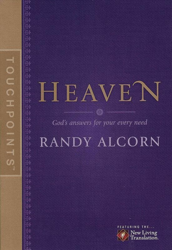 9781414323602-TouchPoints: Heaven: God's Answers For Your Every Need-Alcorn, Randy; Beers, Jason