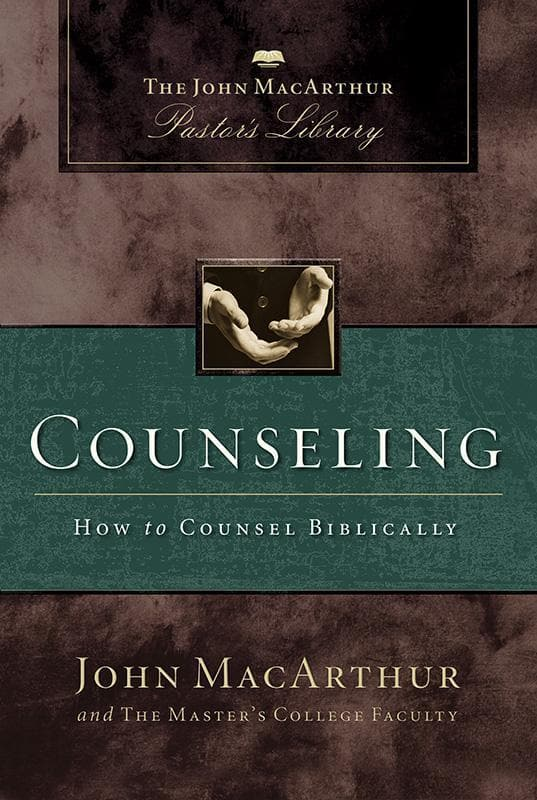 9781418500054-Counseling: How To Counsel Biblically-MacArthur, John; Mack, Wayne A.; Master's College Faculty