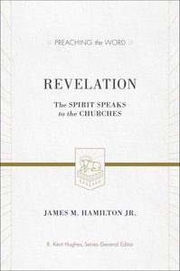 PTW Revelation: The Spirit Speaks to the Churches