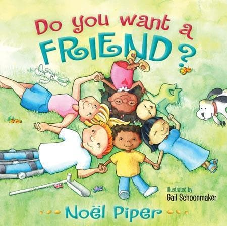 9781433506215-Do You Want A Friend-Piper, Noel