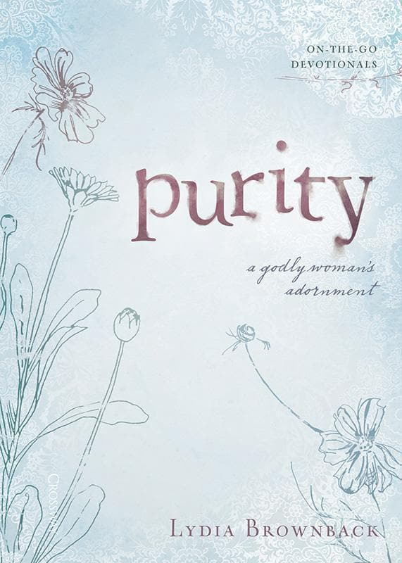 9781433512988-Purity: A Godly Woman's Adornment-Brownback, Lydia