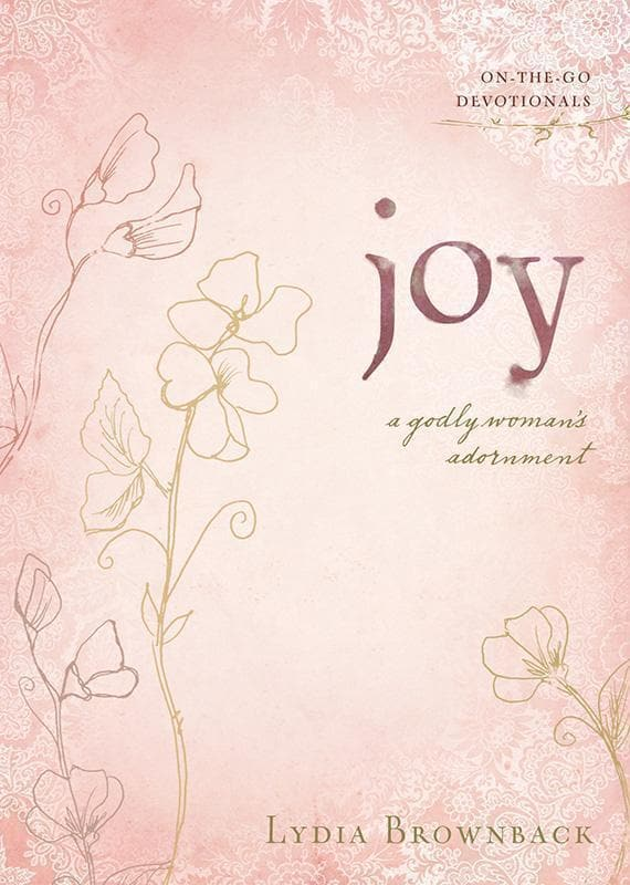 9781433513015-Joy: A Godly Woman's Adornment-Brownback, Lydia