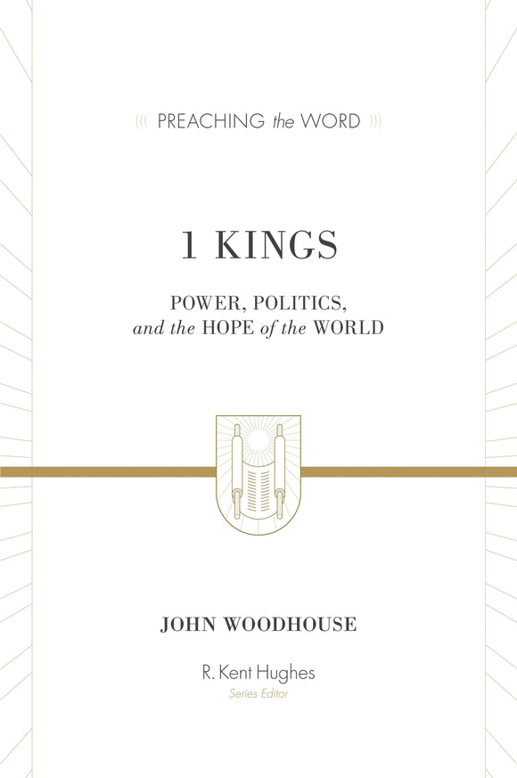 PTW 1 Kings: Power, Politics, and the Hope of the World