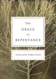 9781433519833-Grace of Repentance, The-Ferguson, Sinclair