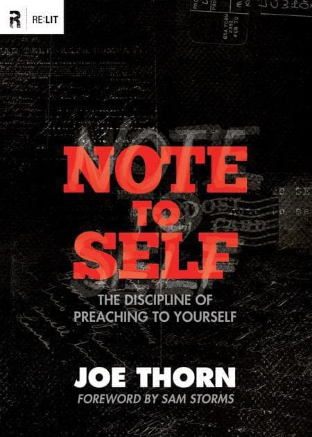 9781433522062-Note to Self: The Discipline of Preaching to Yourself-Thorn, Joe